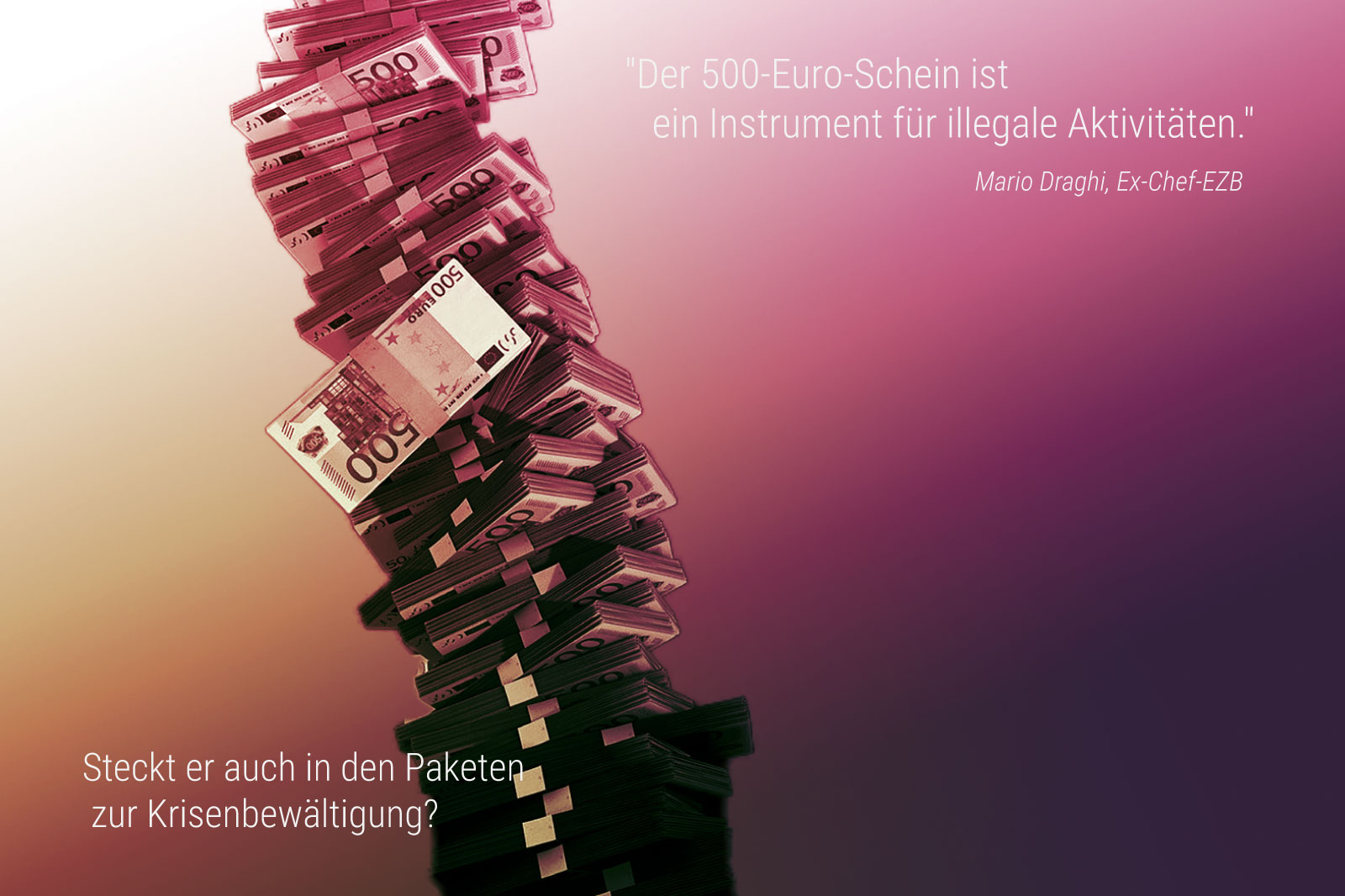 500-Euro-Scheine als Teil der Pakete zur Krisenbewältigung