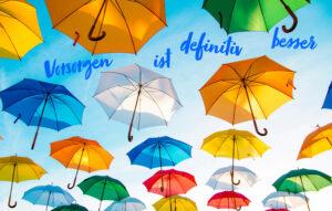 Vorsorgen - der Regenschirm als Symbol