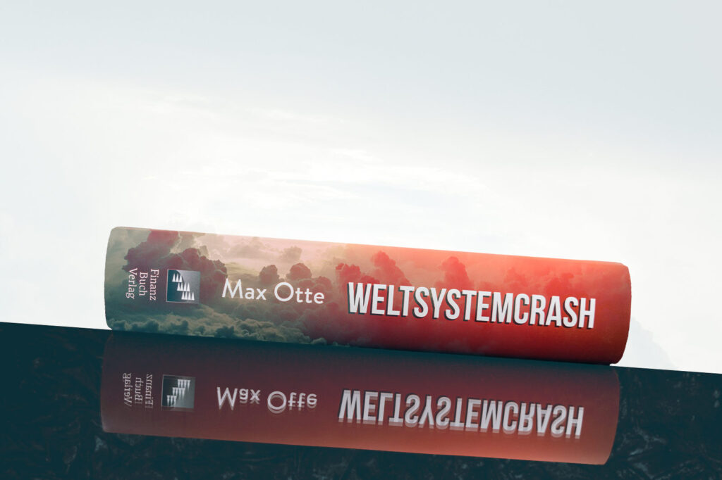 Weltsystem Crash von Prof. Max Otte
