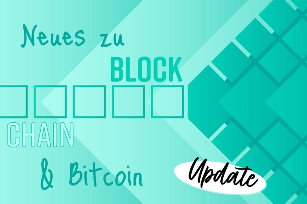 Blockchain & Krypto - Update