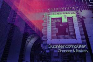Quantencomputer - Verschlüsselungsverfahren